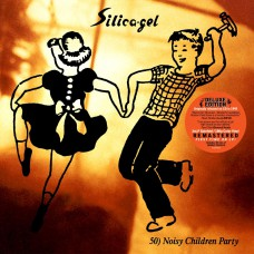 Silica-gel – 50) Noisy Children Party (2xLP)