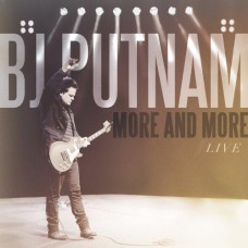 BJ Putnam - More And More