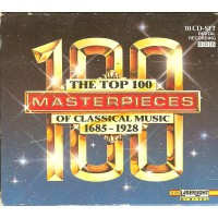 Various - The Top 100 Masterpieces Of Classical Music: 1685-1928