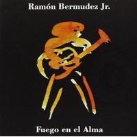 Ramon Bermudez Jr. - Fuego En El Alma